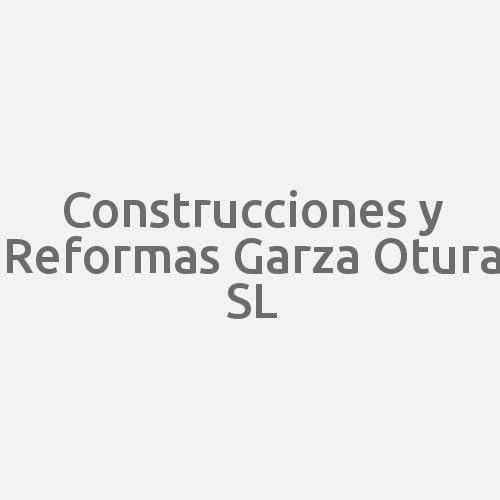 Construcciones Y Reformas Garza Otura Sl