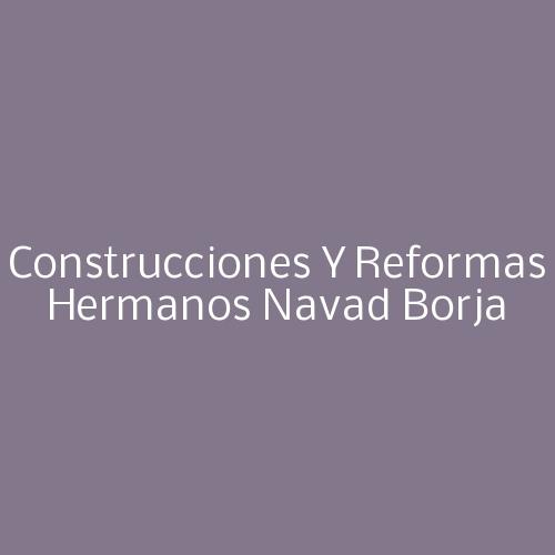 Construcciones y Reformas Hermanos Navad Borja
