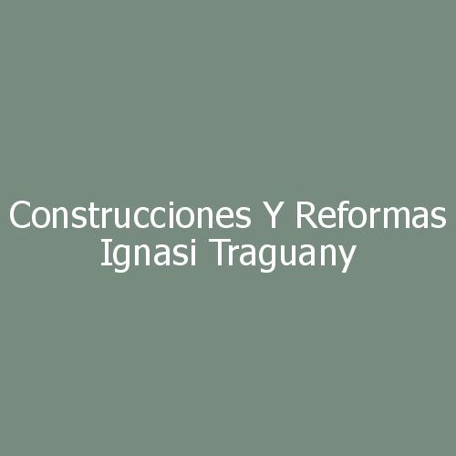 Construcciones y Reformas Ignasi Traguany