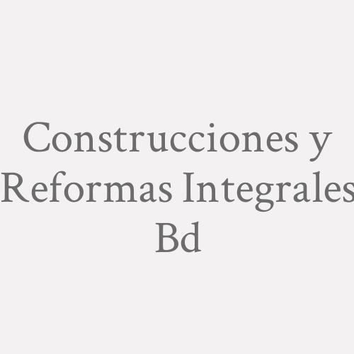Construcciones Y Reformas Integrales Bd