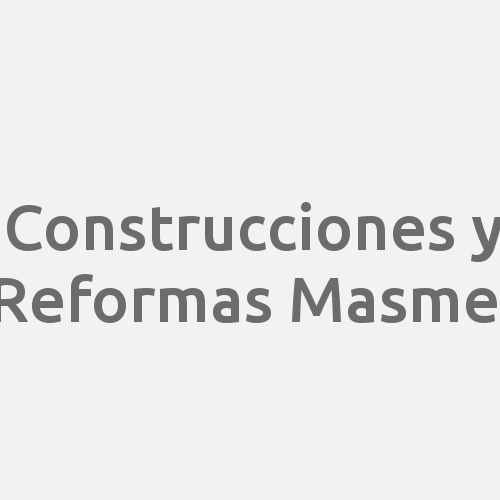 Construcciones Y Reformas Masmel