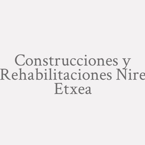 Construcciones y Rehabilitaciones Nire Etxea