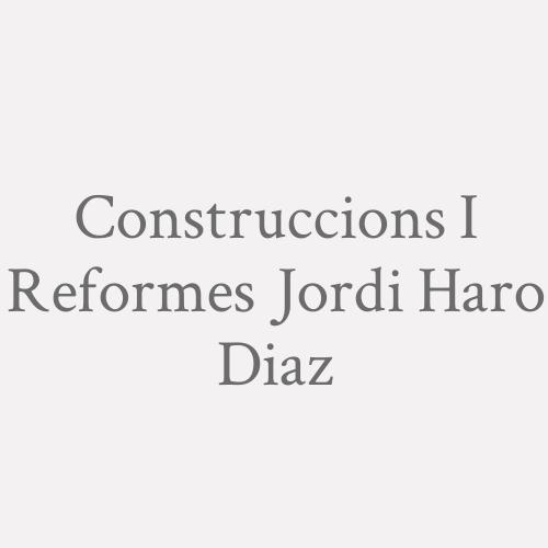 Construccions I Reformes Jordi Haro Diaz