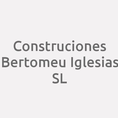 Construciones Bertomeu Iglesias S.l.