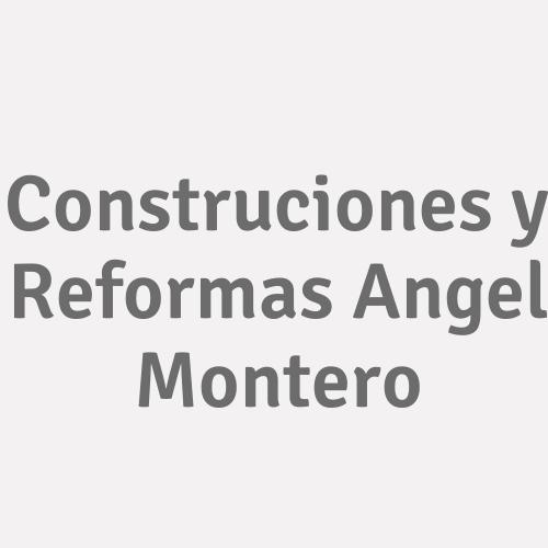 Construciones Y Reformas Angel Montero
