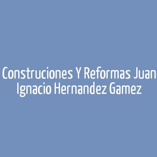 Construcciones y Reformas Juan Ignacio Hernandez Gamez