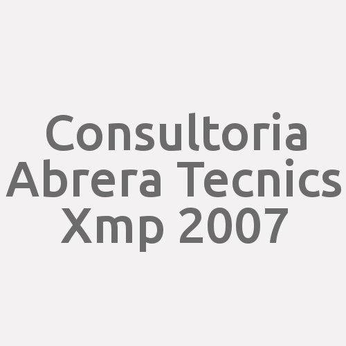 Consultoria Abrera Tecnics Xmp 2007