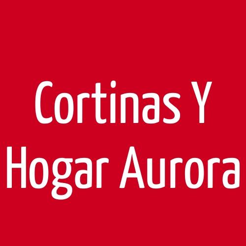 Cortinas Y Hogar Aurora