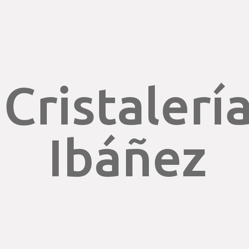 Cristalería Ibáñez