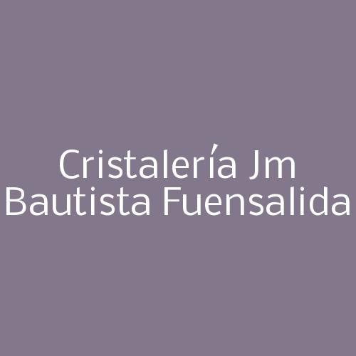 Cristalería JM Bautista Fuensalida
