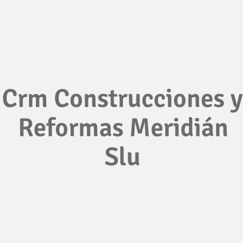 Crm Construcciones Y Reformas Meridián Slu