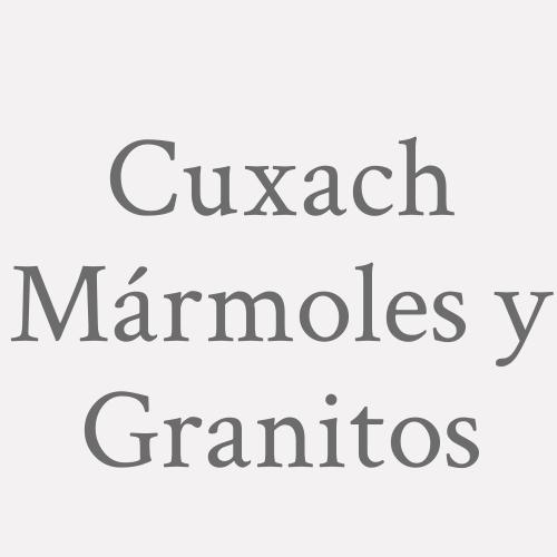 Cuxach Mármoles y Granitos
