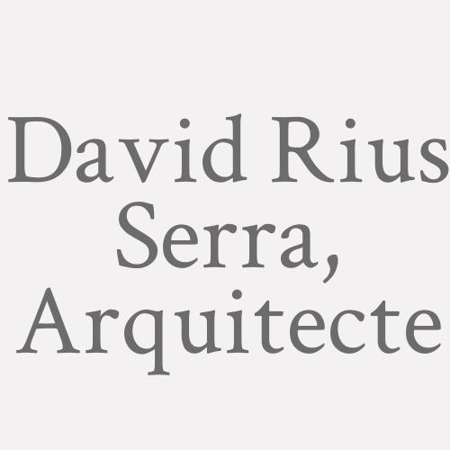 David Rius Serra, Arquitecte