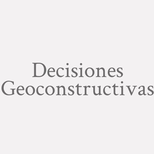 Decisiones Geoconstructivas