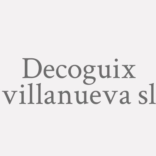 Decoguix Villanueva S.l