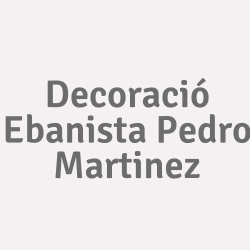 Decoració Ebanista Pedro Martinez