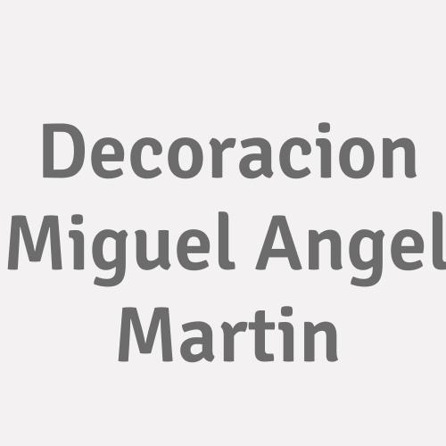 Decoracion Miguel Angel Martin
