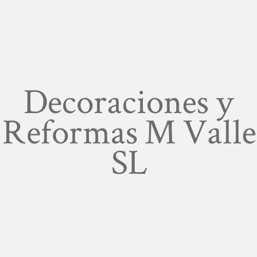 Decoraciones Y Reformas M. Valle Sl
