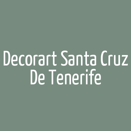 Decorart Santa Cruz de Tenerife
