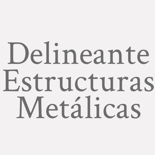 Delineante Estructuras Metálicas