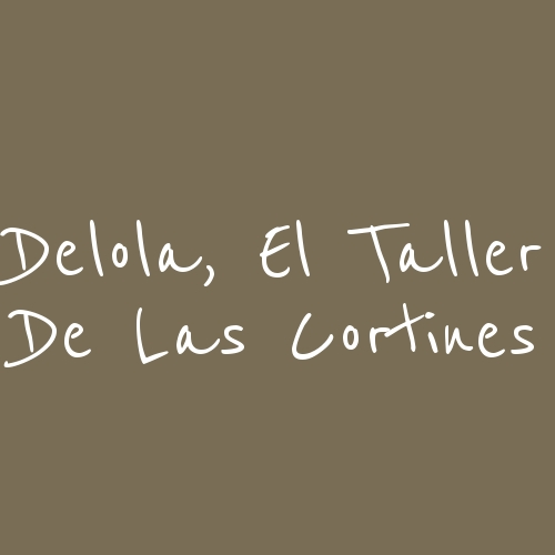 Delola, El Taller De Las Cortines