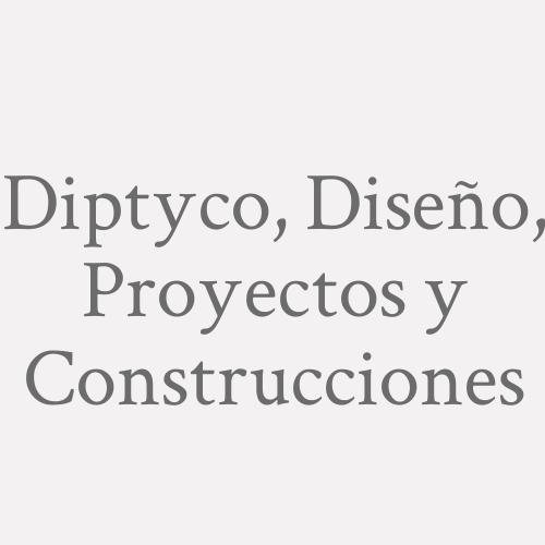 Diptyco, Diseño, Proyectos Y Construcciones