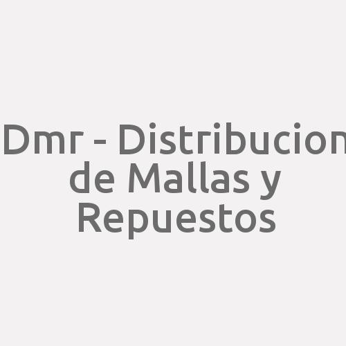 Dmr - Distribucion de Mallas y Repuestos