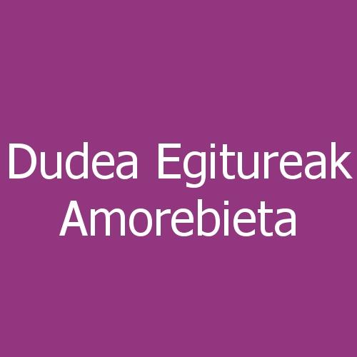 Dudea Egitureak Amorebieta