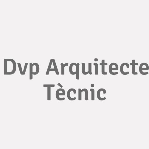 Dvp Arquitecte Tècnic