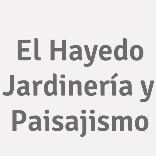 El Hayedo Jardinería y Paisajismo
