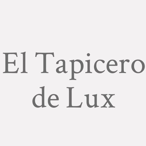 El Tapicero De Lux