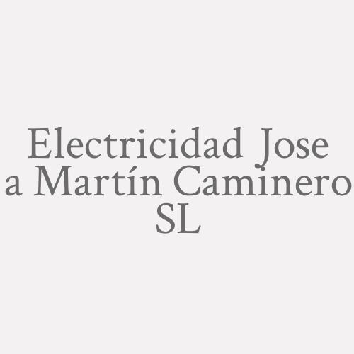 Electricidad Jose a Martín Caminero SL
