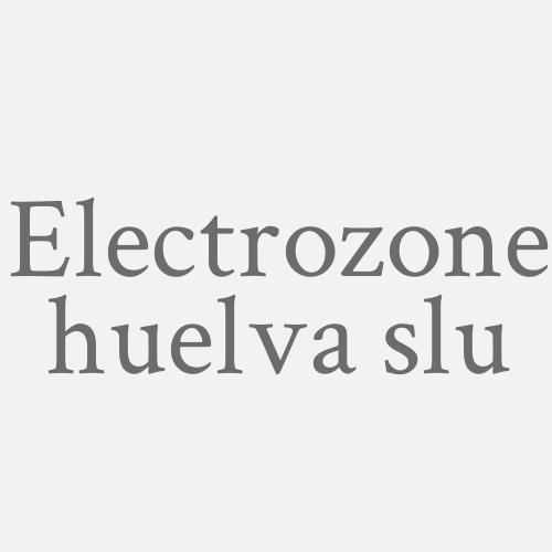 Electrozone Huelva S.l.u.