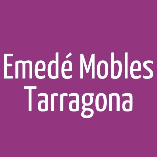 Emedé Mobles Tarragona