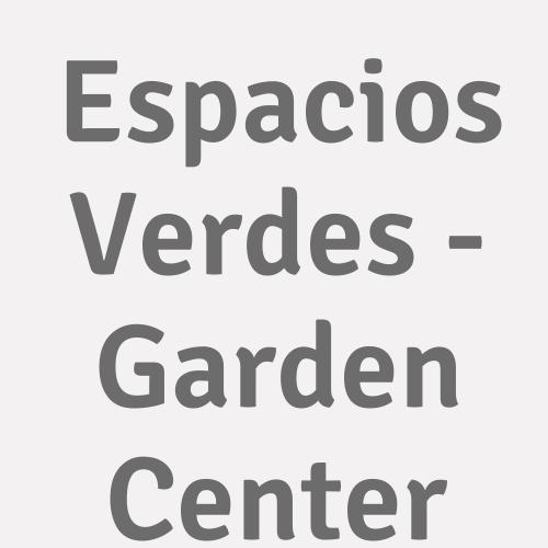 Espacios Verdes - Garden Center