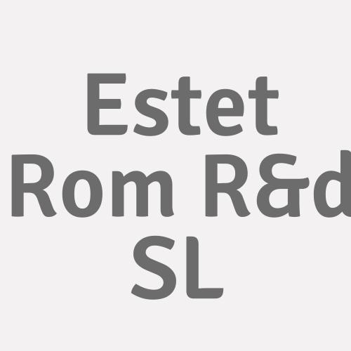 Estet Rom R&d Sl
