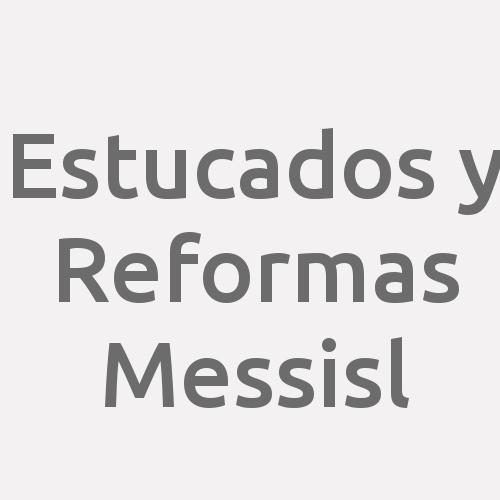 Estucados Y Reformas Messi. SL