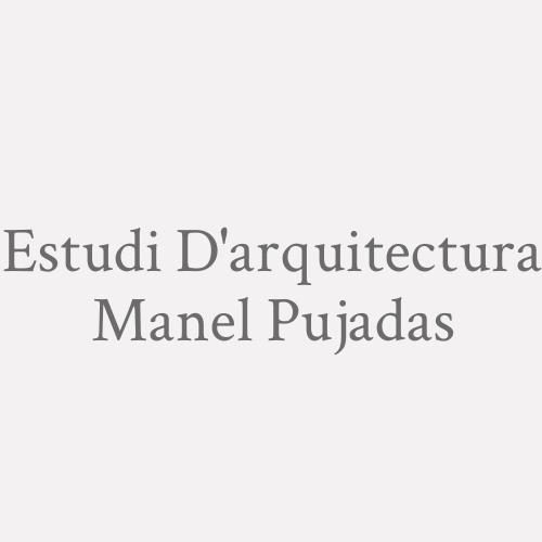 Estudi D'arquitectura Manel Pujadas