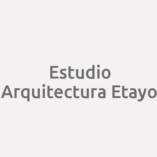 Estudio Arquitectura Etayo