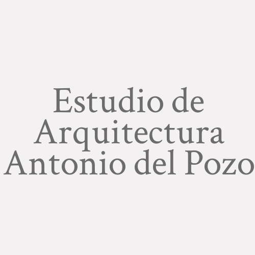 Estudio de Arquitectura Antonio del Pozo