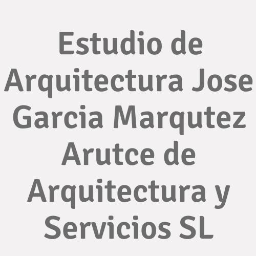Estudio De Arquitectura Jose Garcia Marqutez. Arutce De Arquitectura Y Servicios Sl.