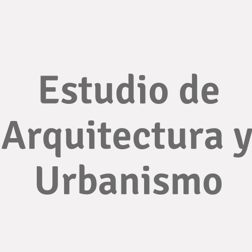 Estudio De Arquitectura Y Urbanismo