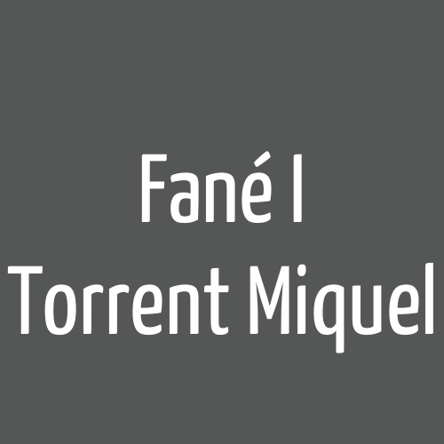 Fané i Torrent Miquel