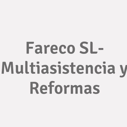 Fareco S.L. - Multiasistencia Y Reformas