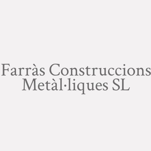 Farràs Construccions Metàl·liques SL