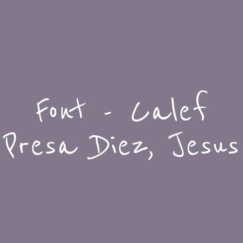 Font - Calef Presa Diez, Jesus