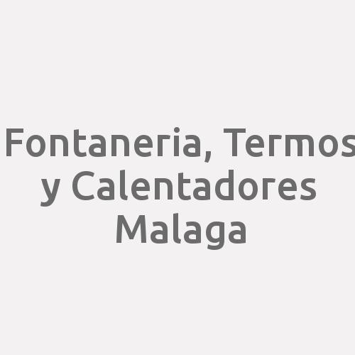 Fontaneria, Termos Y Calentadores Malaga