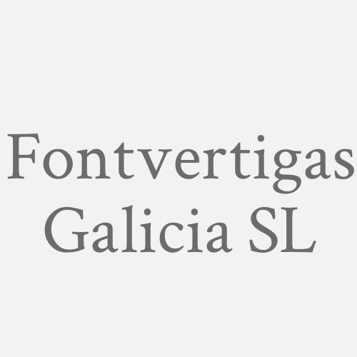 Fontvertigas Galicia S.L.