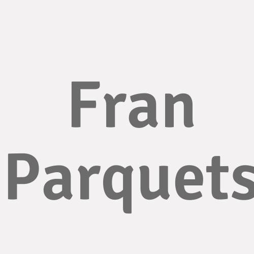 Fran Parquets