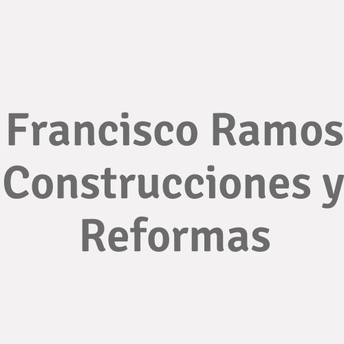 Francisco Ramos Construcciones Y Reformas